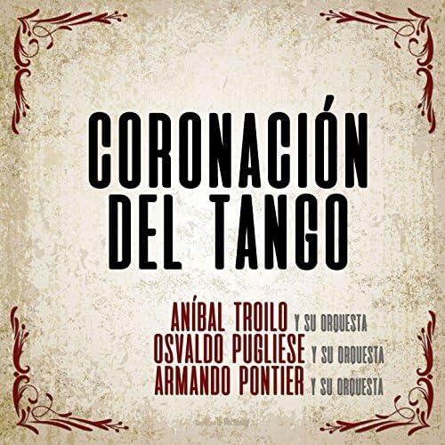 Anibal Troilo, Osvaldo Pugliese & Armando Pontier