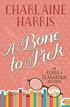 A Bone to Pick: An Aurora Teagarden Mystery