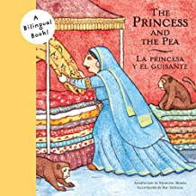 Princess and the Pea/La Princesa y el Guisante (Bilingual Fairy Tales)