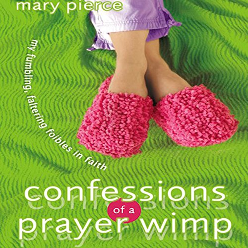 Confessions of a Prayer Wimp cover art