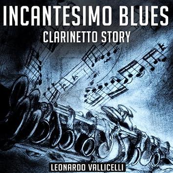 Incantesimo blues (Clarinetto story)