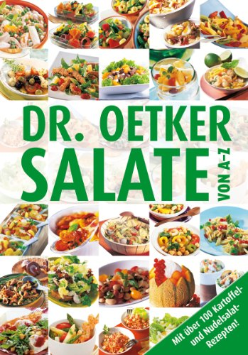 Salate von A-Z: Mit über 100 Kartoffel- und Nudelsalatrezepten (A-Z Reihe 2)