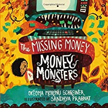 Money Monsters: The Missing Money
