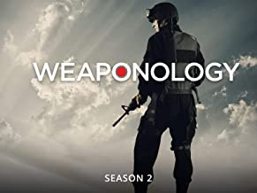 Weaponology - Season 2
