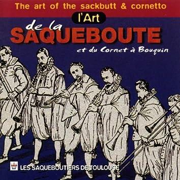 L'art de la saqueboute et du cornet à bouquin