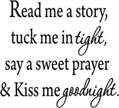 Wall Sticker Quotes Decals Decor Vinyl Art Stickers Read Me A Story Tuck Me in Tight Say A Sweet Prayer & Kiss Me Goodnight