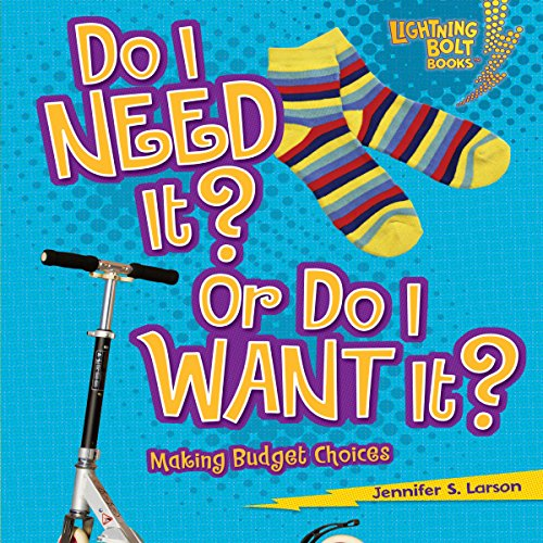 Do I Need It? Or Do I Want It? audiobook cover art