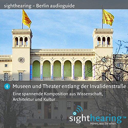 Museen und Theater entlang der Invalidenstraße audiobook cover art