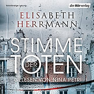 Stimme der Toten     Judith Kepler 2              By:                                                                                                                                 Elisabeth Herrmann                               Narrated by:                                                                                                                                 Nina Petri                      Length: 17 hrs and 20 mins     1 rating     Overall 5.0