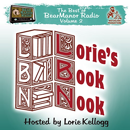 Lorie's Book Nook, with Lorie Kellogg audiobook cover art
