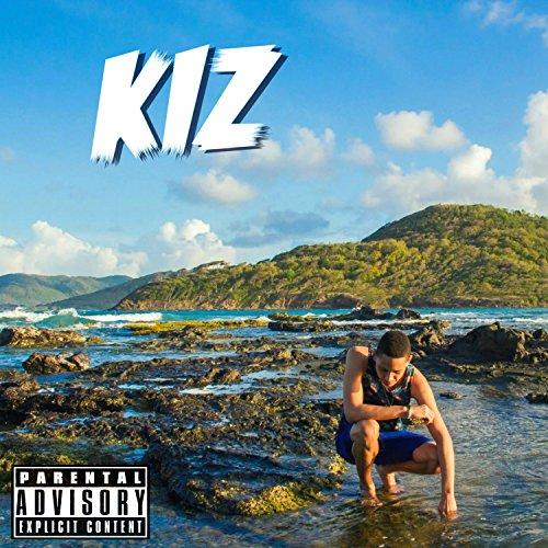 Kiz [Explicit]