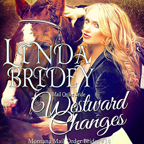 Couverture de Mail Order Bride: Westward Changes