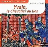 Yvain ou le chevalier au lion by Chrétien de Troyes (2012-08-14) - Nathan - 14/08/2012