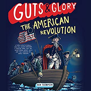 Guts & Glory: The American Revolution audiobook cover art
