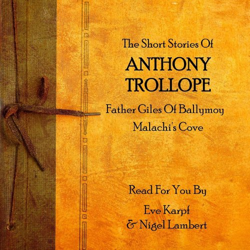 Anthony Trollope - The Short Stories