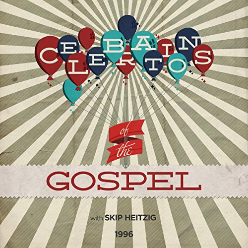 Celebrations of the Gospel audiobook cover art