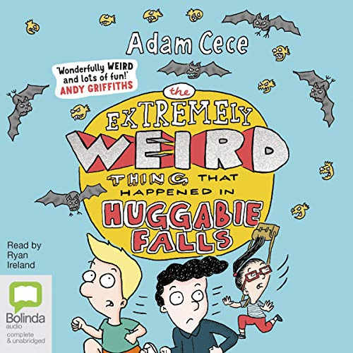 The Extremely Weird Thing That Happened in Huggabie Falls audiobook cover art