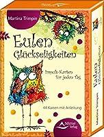 Eulen-Glueckseligkeiten: Impuls-Karten fuer jeden Tag - 44 Karten mit Anleitung