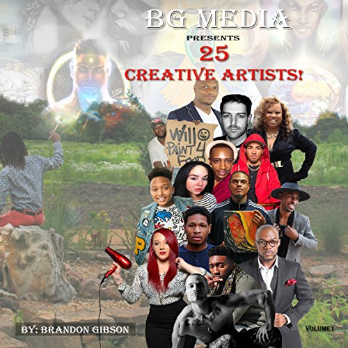BG Media Presents: 25 Creative Artists! audiobook cover art