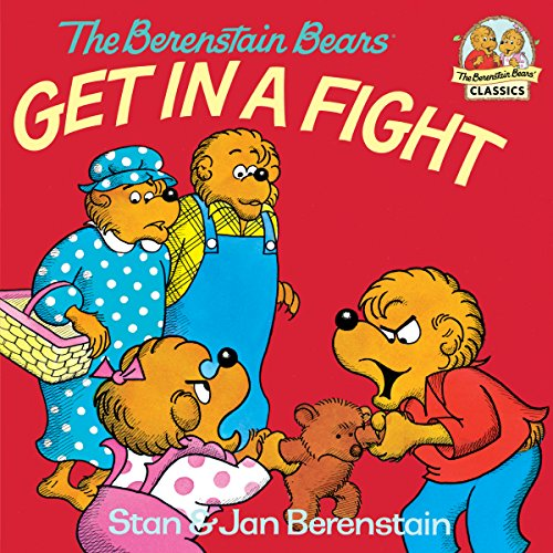 The Berenstain Bears Get in a Fight (First Time Books(R)) (English Edition)