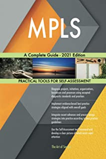 MPLS A Complete Guide - 2021 Edition