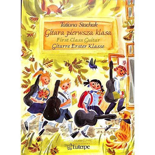 Gitarre erster Klasse - dreisprachige (Deutsch, Polnisch, Englisch) Gitarrenschule von Tatiana Stachak - mit herzförmiger Notenklammer - Verlag: Euterpe - EU0401 9788388867026