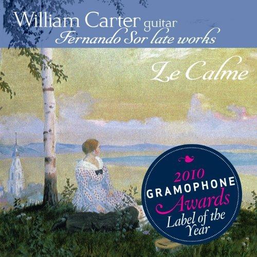 Le Calme: Fernando Sor late works (SACD/CD - plays on all CD players) by William Carter (2011-06-28)