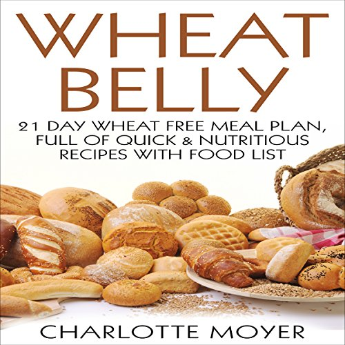 Wheat Belly: Gluten Free audiobook cover art