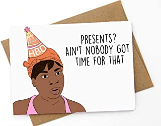 aint nobody got time for that card