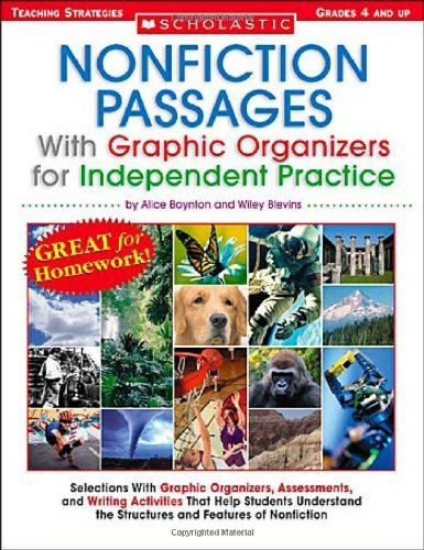 Compare Textbook Prices for Nonfiction Passages With Graphic Organizers for Independent Practice: Grades 4 and Up: Selections With Graphic Organizers, Assessments, and Writing ... the Structures and Features of Nonfiction  ISBN 0078073590193 by Boynton, Alice,Blevins, Wiley