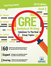 GRE Analytical Writing: Solutions to the Real Essay Topics - Book 2 (Test Prep Series)