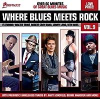 Vol. 9-Where Blues Meets Rock