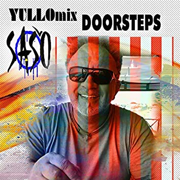 Doorsteps 2.0 (Yullo Mix)