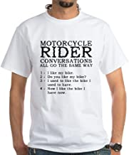 CafePress Motorcycle Rider Conversations Cotton T-Shirt