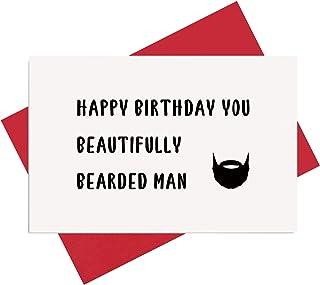 Funny Birthday Card for Him, Beard Birthday Card for Boyfriend Husband, You Beautifully Bearded Man