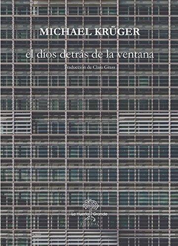 El dios detrás de la ventana (HESPÉRIDES) (Spanish Edition)