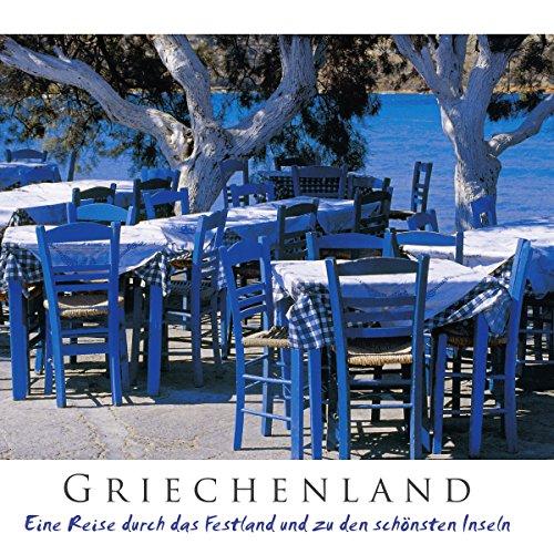 Griechenland: Eine Reise durch das Festland und zu den schönsten Inseln Titelbild