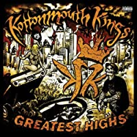 Greatest Highs [Us Import] by Kottonmouth Kings (2008-01-13)