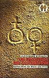 Die Revolution der Geschlechter - Mann und Frau in der Bibel