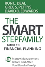 The Smart Stepfamily Guide to Financial Planning: Money Management Before and After You Blend a Family