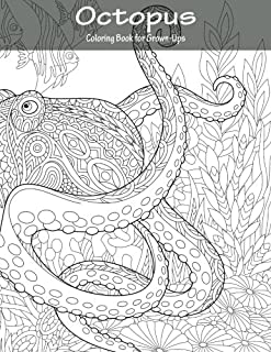 Octopus Coloring Book for Grown-Ups 1 (Volume 1)