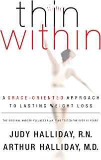 Thin Within: A Grace-oriented Approach to Lasting Weight Loss