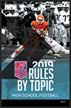 2019 NFHS High School Football Rules by Topic