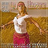Songtexte von La Húngara - Morir en tu veneno