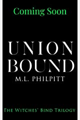 Union Bound (The Witches' Bind Trilogy Book 3) Kindle Edition