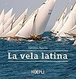 La vela latina (Italian Edition)
