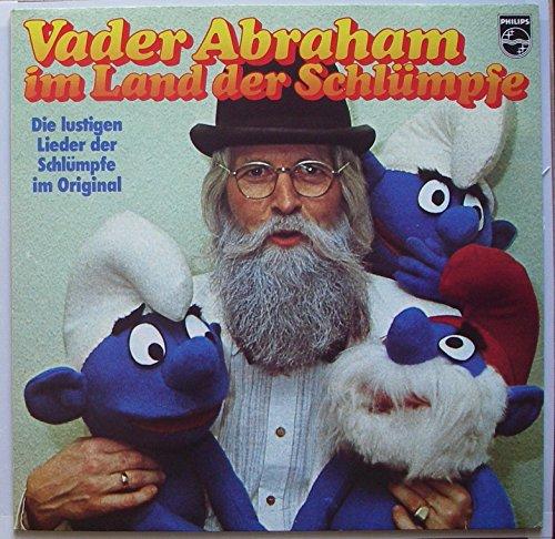 ABRAHAM, VADER / im Land der Schlümpfe / Die lustigen Lieder der Schlümpfe im Original / Bildhülle / PHILIPS # 6305 362 / Deutsche Pressung / 12