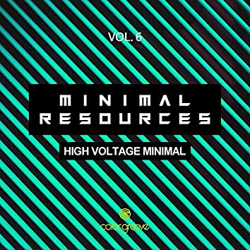 Minimal Resources, Vol. 6 (High Voltage Minimal)
