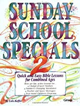 Sunday School Specials, Book 2: Quick and Easy Bible Lessons for Combined Ages