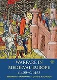 Warfare in Medieval Europe c.400-c.1453